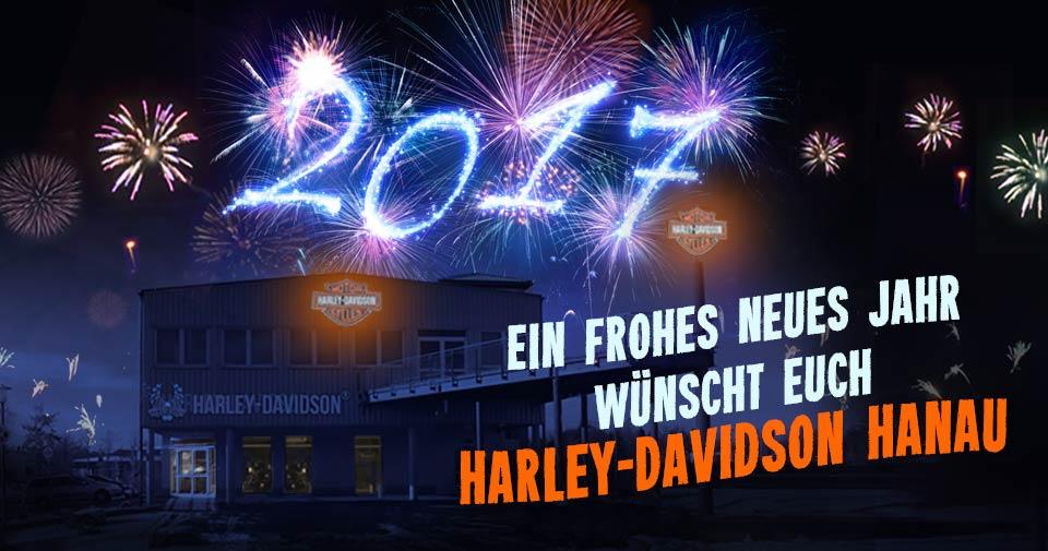 Frohes neues Jahr 2017 wünscht Harley-Davdson Hanau