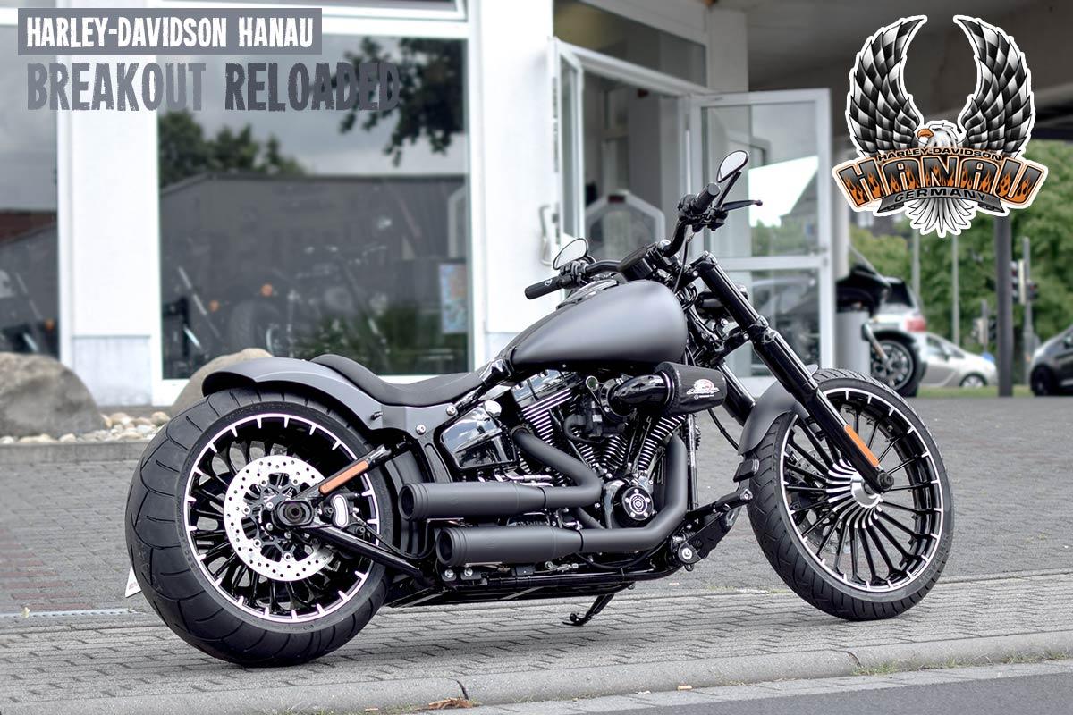 Harley Davidson Hanau: Breakout Custombike Reloaded